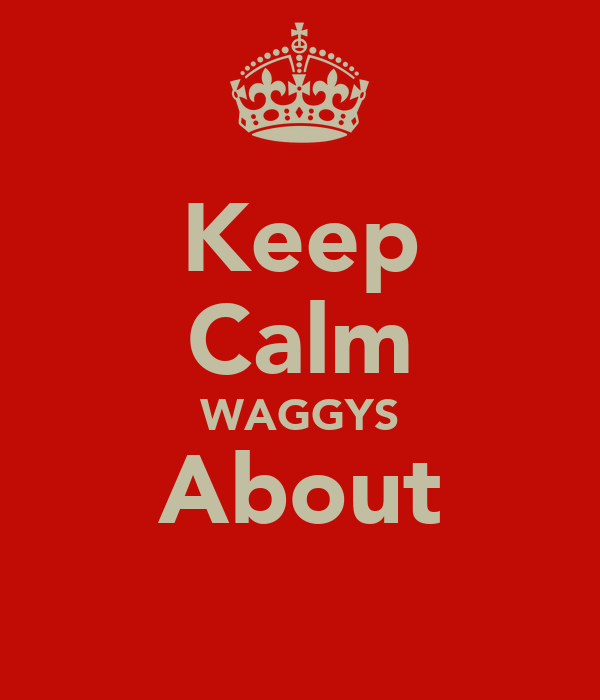 Keep Calm WAGGYS About