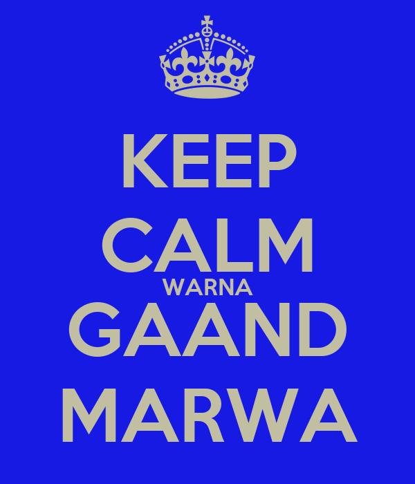 KEEP CALM WARNA GAAND MARWA