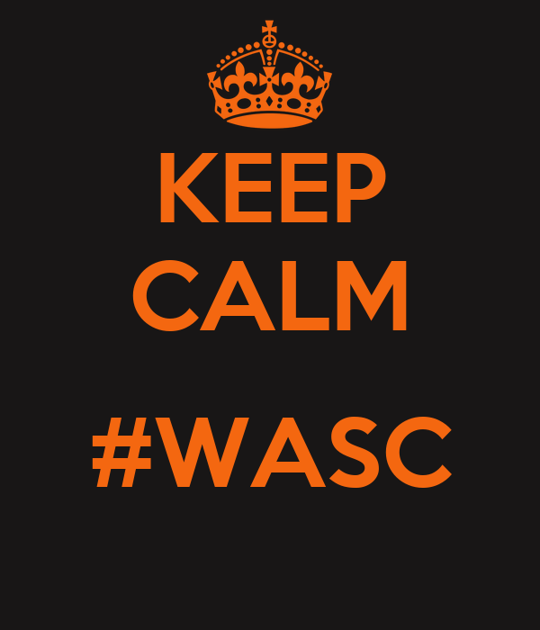 KEEP CALM  #WASC