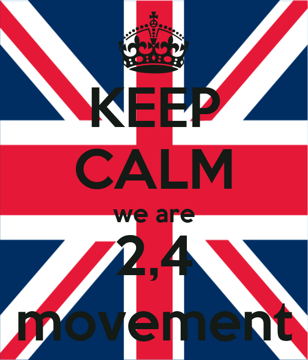 KEEP CALM we are 2,4 movement