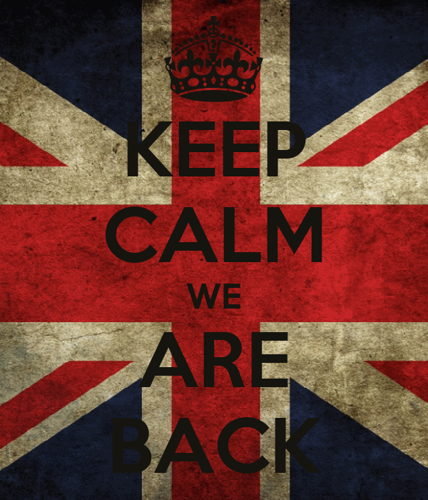 KEEP CALM WE ARE BACK