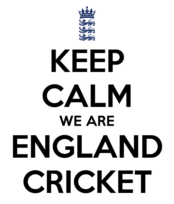 KEEP CALM WE ARE ENGLAND CRICKET