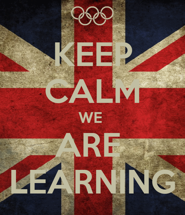 KEEP CALM WE  ARE  LEARNING