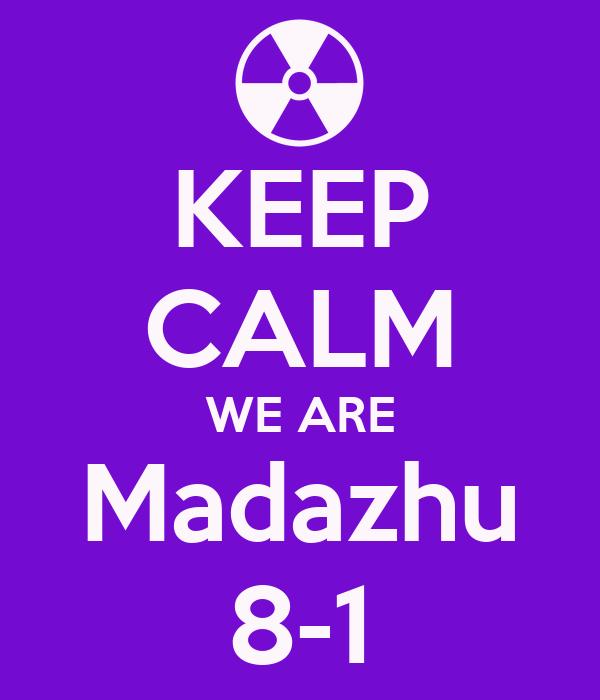 KEEP CALM WE ARE Madazhu 8-1