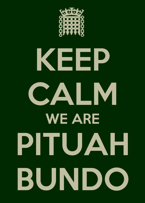 KEEP CALM WE ARE PITUAH BUNDO