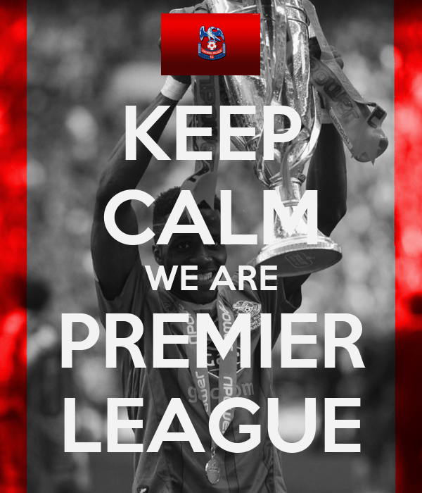 KEEP CALM WE ARE PREMIER LEAGUE