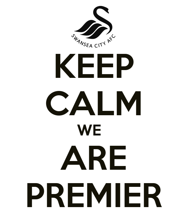 KEEP CALM WE   ARE PREMIER