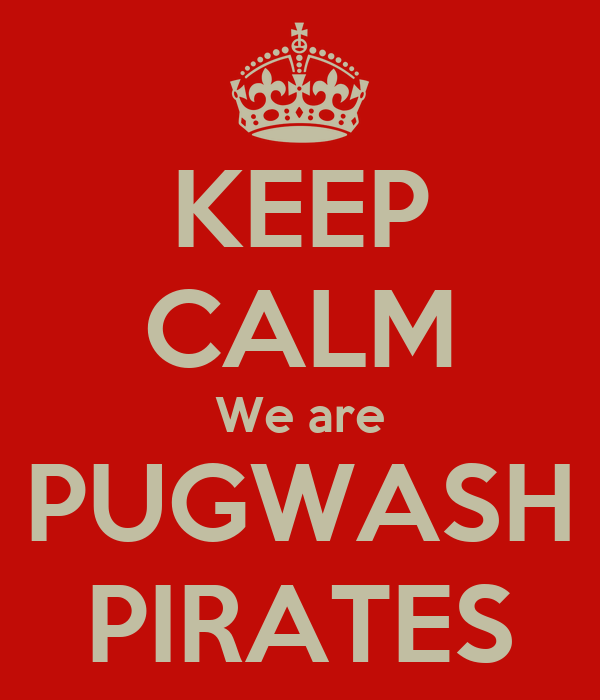 KEEP CALM We are PUGWASH PIRATES