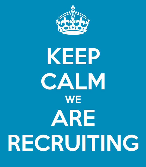 KEEP CALM WE ARE RECRUITING