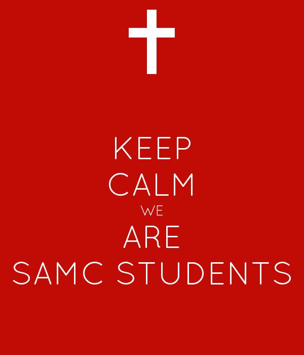 KEEP CALM WE ARE SAMC STUDENTS