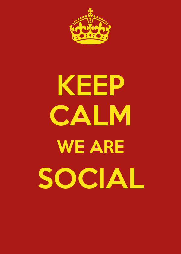 KEEP CALM WE ARE SOCIAL