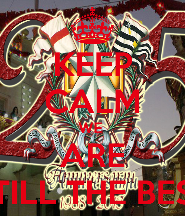 KEEP CALM WE  ARE STILL THE BEST
