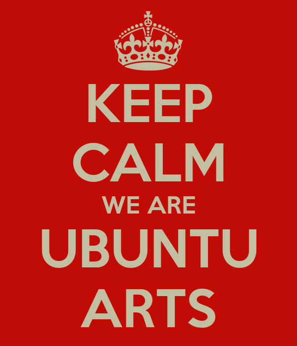 KEEP CALM WE ARE UBUNTU ARTS