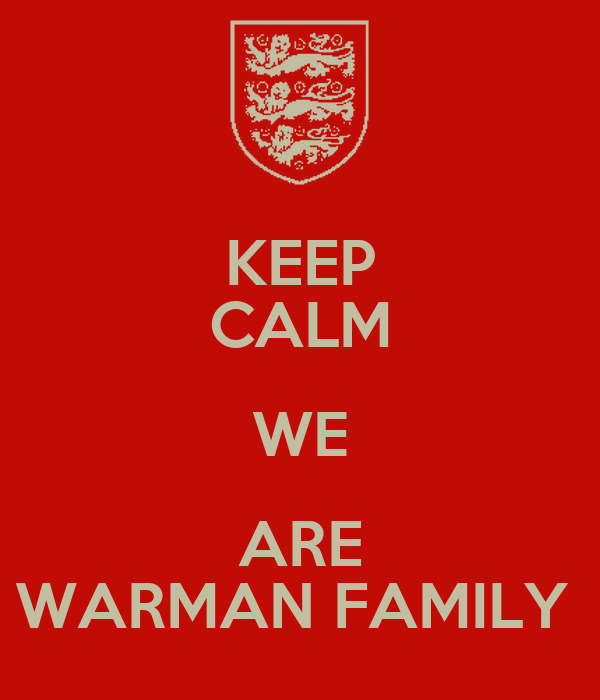 KEEP CALM WE ARE WARMAN FAMILY