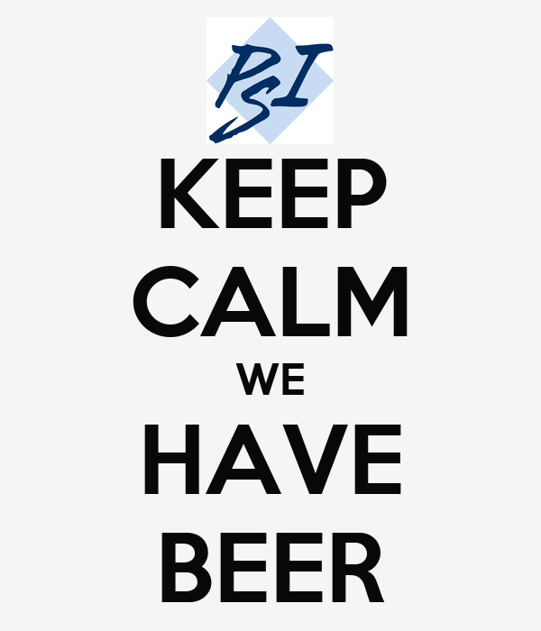 KEEP CALM WE HAVE BEER
