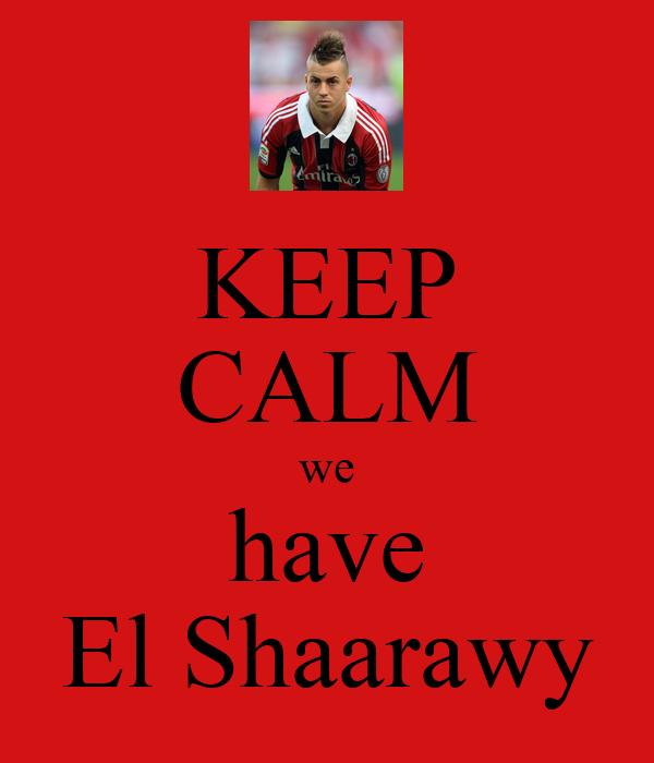 KEEP CALM we have El Shaarawy