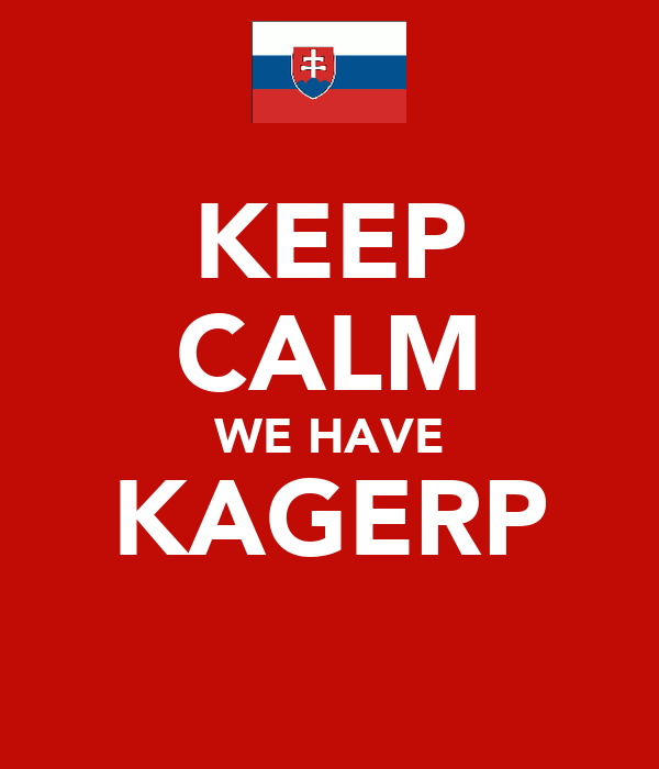 KEEP CALM WE HAVE KAGERP