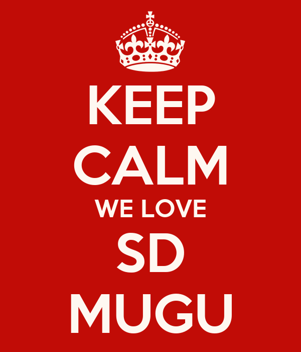 KEEP CALM WE LOVE SD MUGU