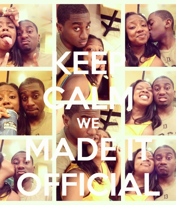 KEEP CALM WE MADE IT OFFICIAL