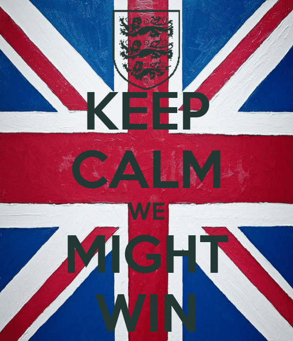 KEEP CALM WE MIGHT WIN