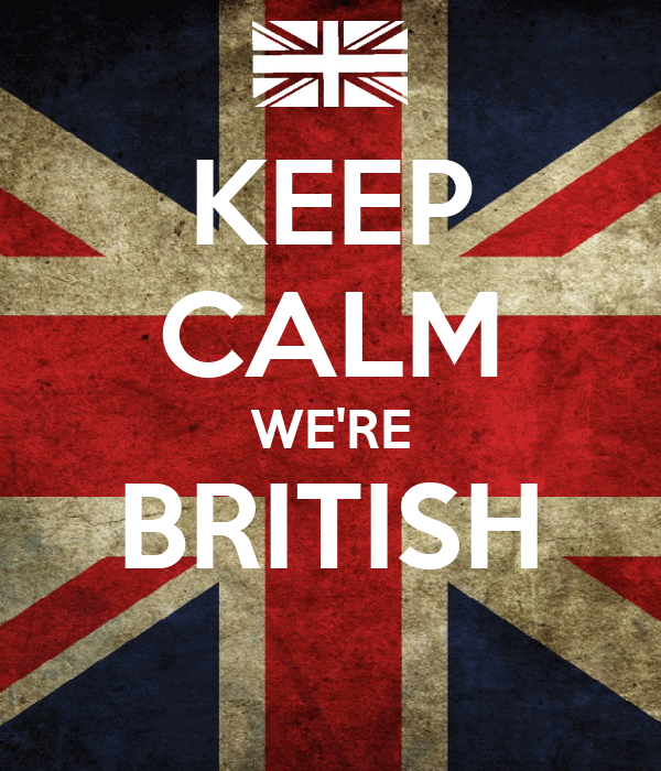 KEEP CALM WE'RE BRITISH