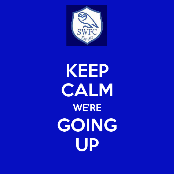 KEEP CALM WE'RE GOING UP