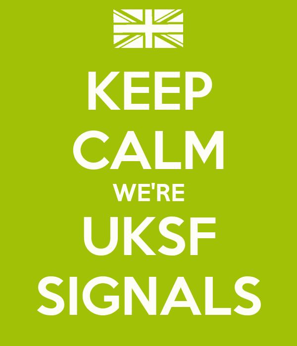 KEEP CALM WE'RE UKSF SIGNALS