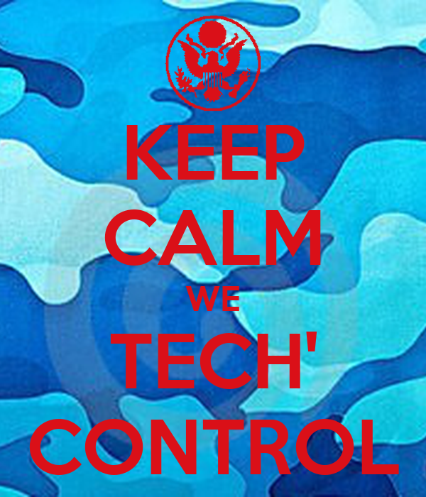 KEEP CALM WE TECH' CONTROL