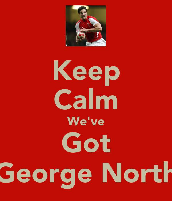 Keep Calm We've Got George North