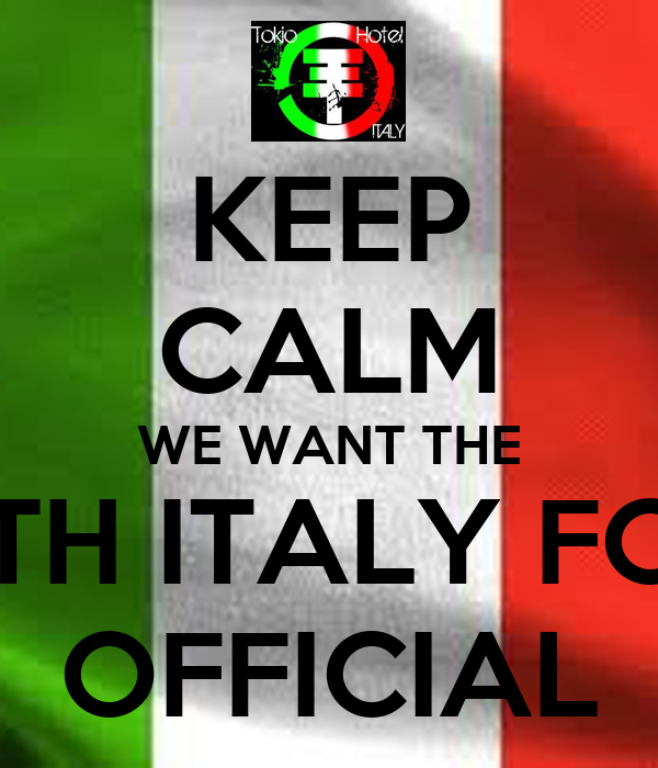KEEP CALM WE WANT THE TH ITALY FC OFFICIAL