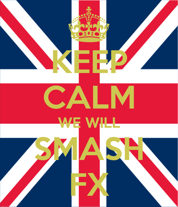 KEEP CALM WE WILL SMASH FX