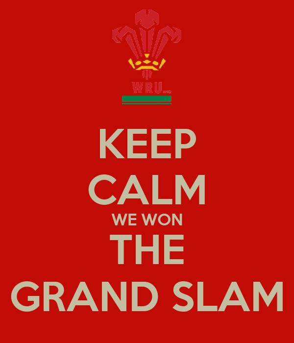 KEEP CALM WE WON THE GRAND SLAM