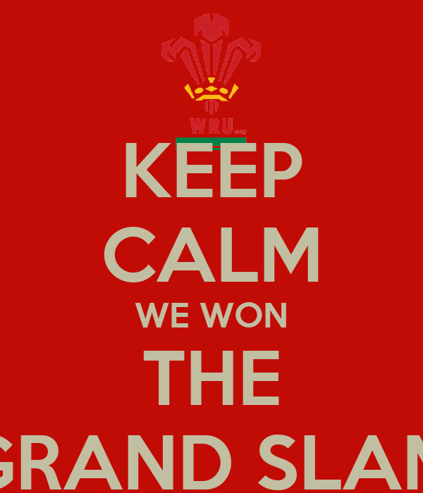 KEEP CALM WE WON THE GRAND SLAM
