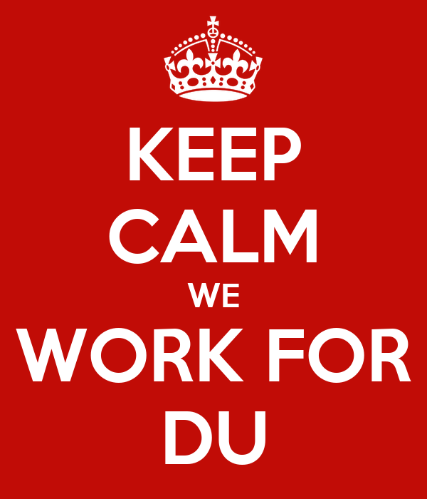 KEEP CALM WE WORK FOR DU