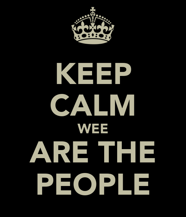 KEEP CALM WEE ARE THE PEOPLE