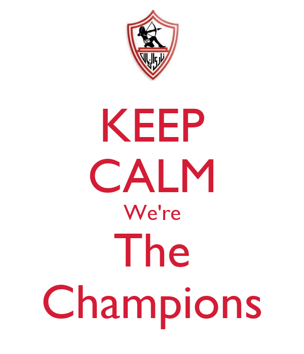 KEEP CALM We're The Champions
