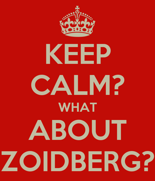 KEEP CALM? WHAT ABOUT ZOIDBERG?