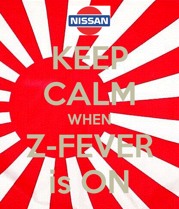 KEEP CALM WHEN Z-FEVER is ON
