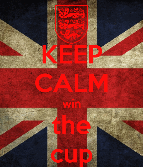 KEEP CALM win the cup