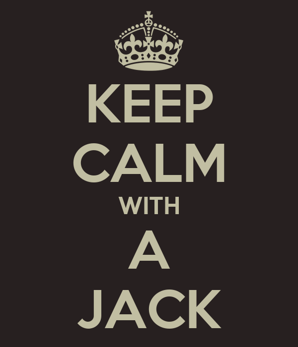 KEEP CALM WITH A JACK