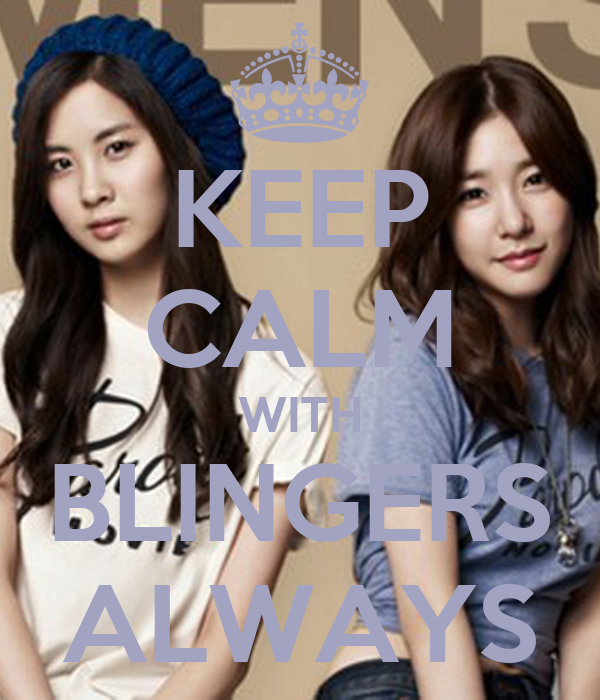 KEEP CALM WITH BLINGERS ALWAYS