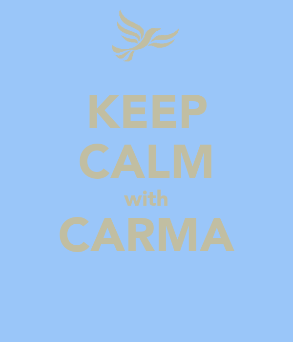 KEEP CALM with CARMA