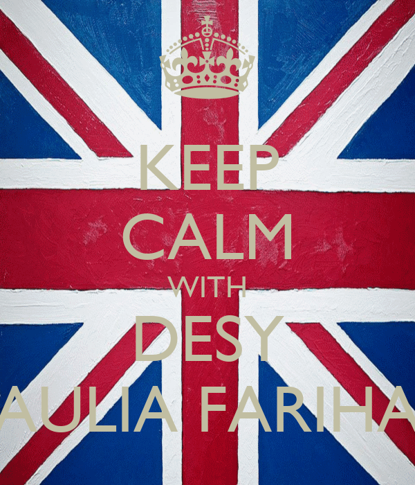 KEEP CALM WITH DESY AULIA FARIHA