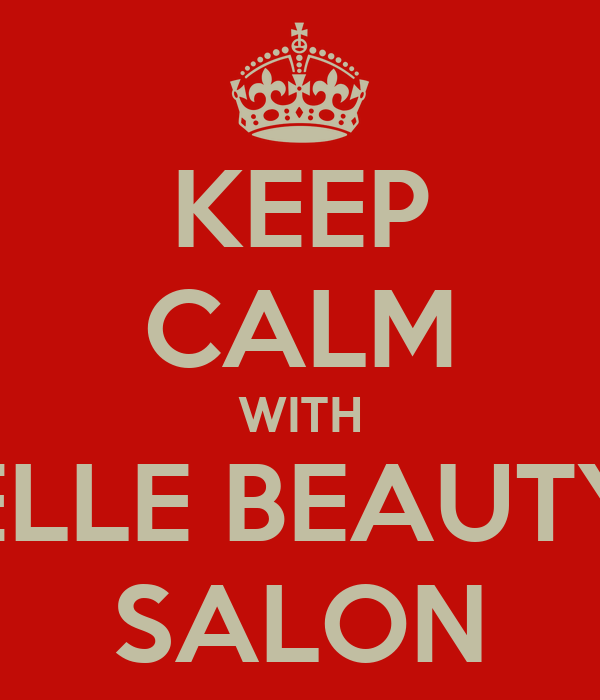 KEEP CALM WITH ELLE BEAUTY SALON