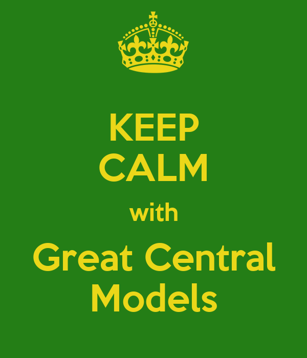KEEP CALM with Great Central Models
