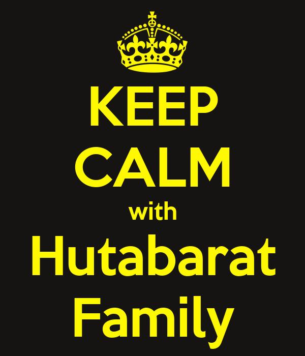 KEEP CALM with Hutabarat Family