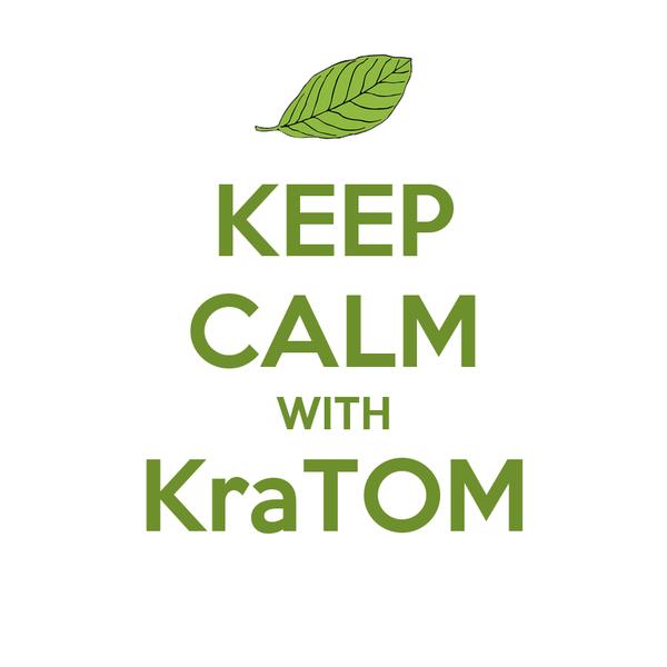 KEEP CALM WITH KraTOM