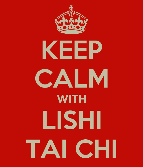 KEEP CALM WITH LISHI TAI CHI
