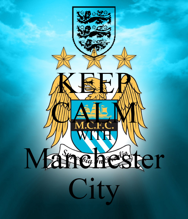 KEEP CALM WITH Manchester City
