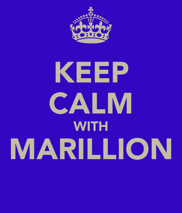 KEEP CALM WITH MARILLION